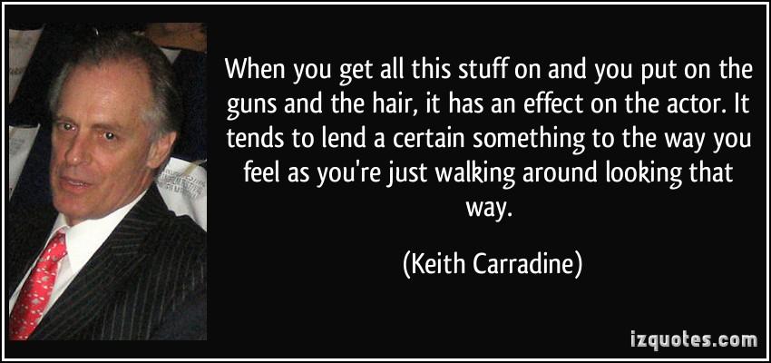Keith Carradine's quote #2