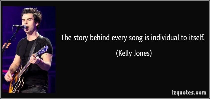 Kelly Jones's quote #6