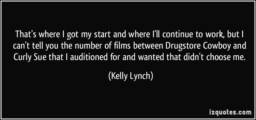 Kelly Lynch's quote #5