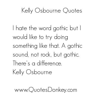 Kelly Osbourne's quote #8