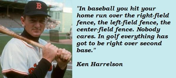 Ken Harrelson's quote #2