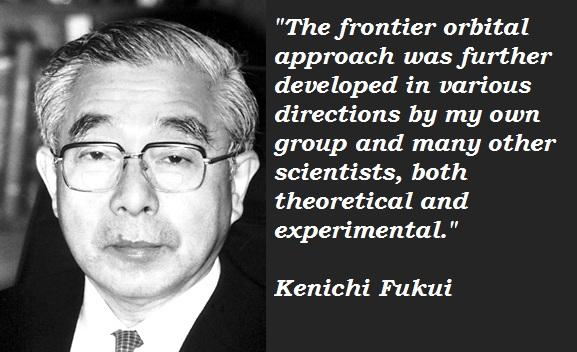 Kenichi Fukui's quote #3