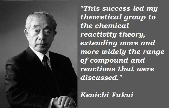 Kenichi Fukui's quote #2