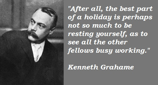 Kenneth Grahame's quote #3