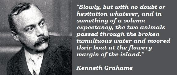 Kenneth Grahame's quote #4