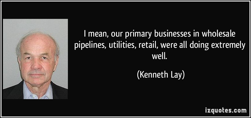 Kenneth Lay's quote #2