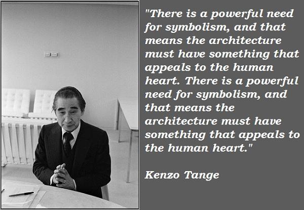 Kenzo Tange's quote #2