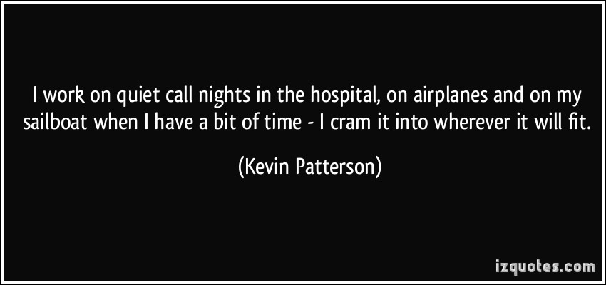 Kevin Patterson's quote #2