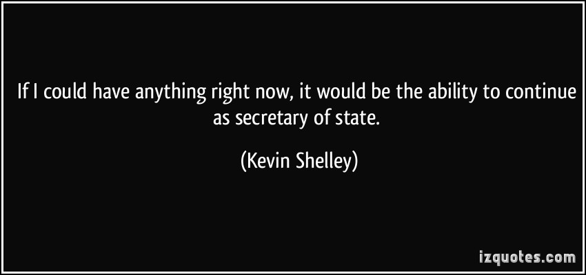 Kevin Shelley's quote #1
