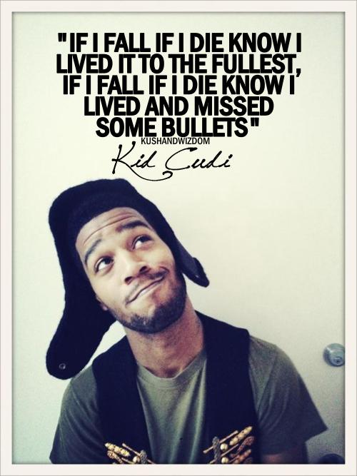 Kid Cudi's quote #1