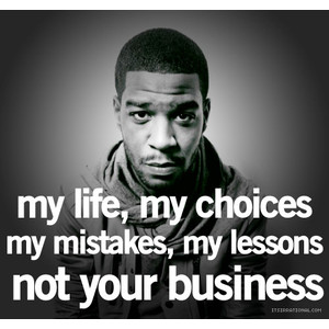 Kid Cudi\'s quotes, famous and not much - Sualci Quotes 2019