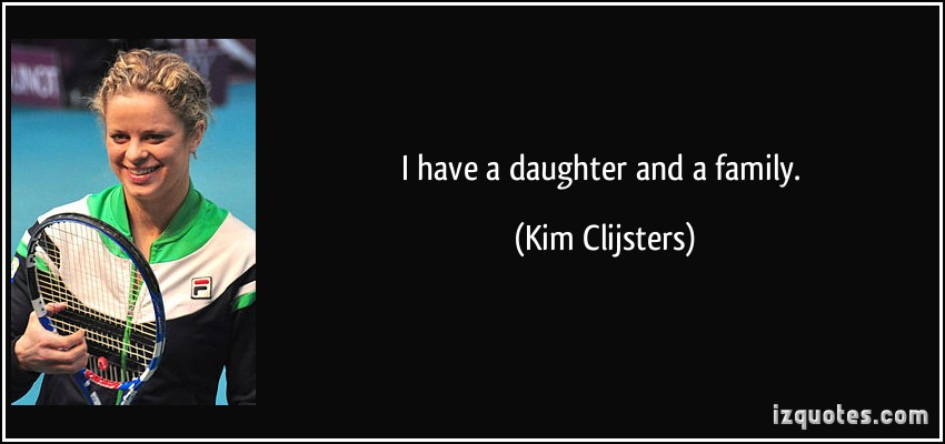 Kim Clijsters's quote #1