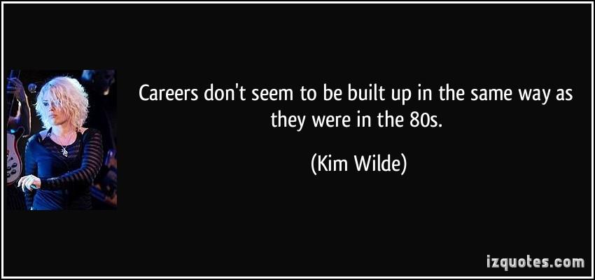 Kim Wilde's quote #5