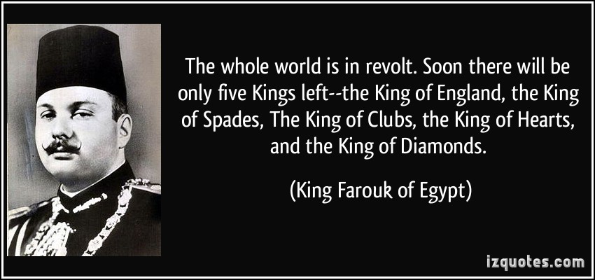 King Farouk's quote #5