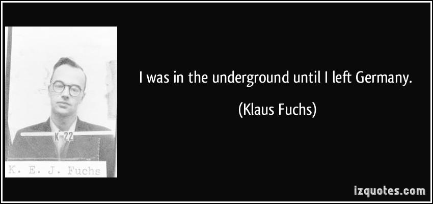 Klaus Fuchs's quote #3