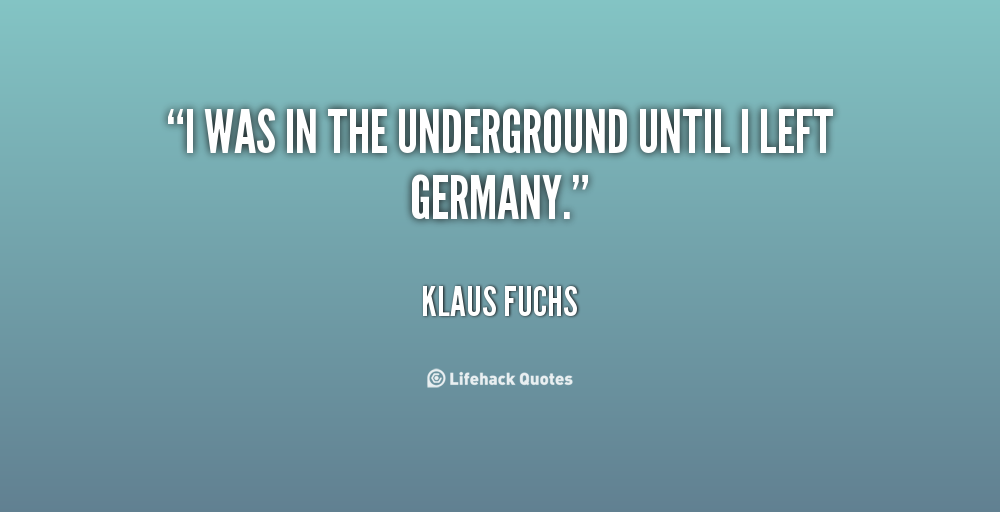 Klaus Fuchs's quote #4
