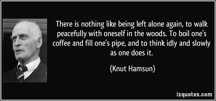 Knut Hamsun's quote #7