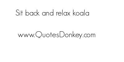 Koala quote #2
