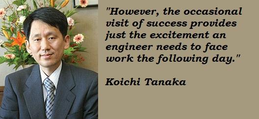 Koichi Tanaka's quote #7