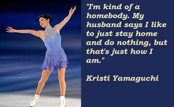 Kristi Yamaguchi's quote #3