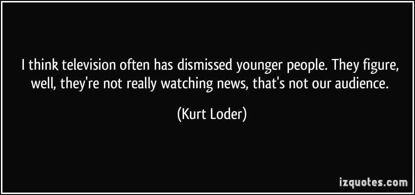 Kurt Loder's quote #2