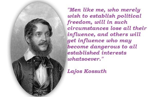 Lajos Kossuth's quote #1