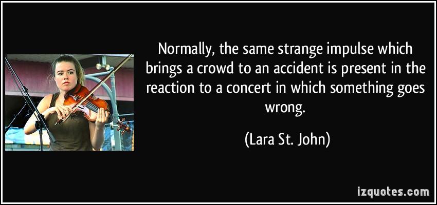 Lara St. John's quote