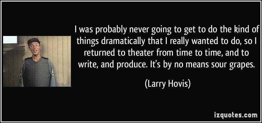 Larry Hovis's quote #2