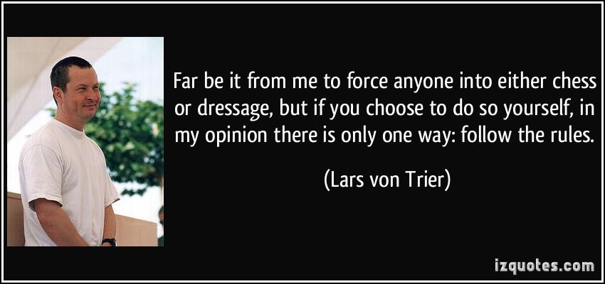 Lars von Trier's quote #1