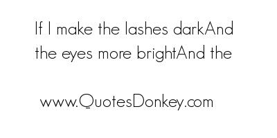 Lashes quote #2