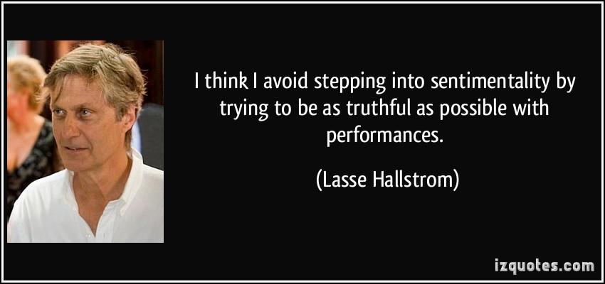 Lasse Hallstrom's quote #3