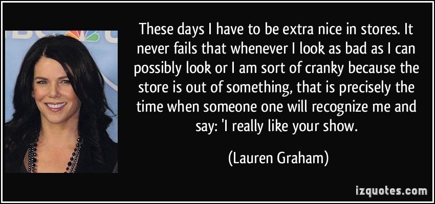 Lauren Graham's quote #1