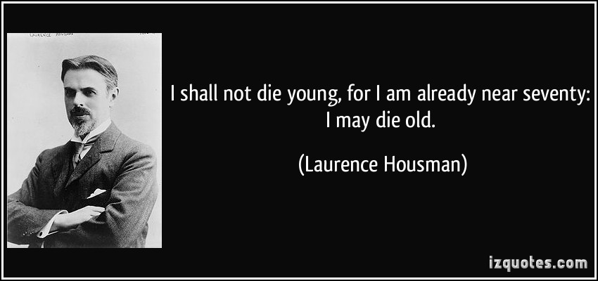 Laurence Housman's quote #7