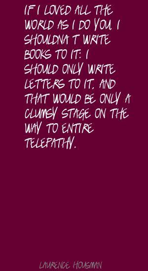 Laurence Housman's quote #2
