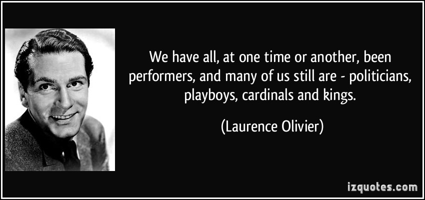 Laurence Olivier quote #1