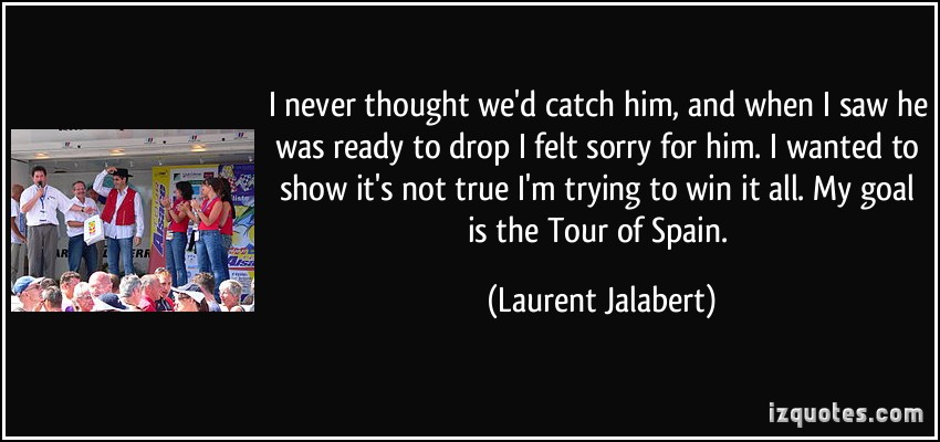 Laurent Jalabert's quote #1