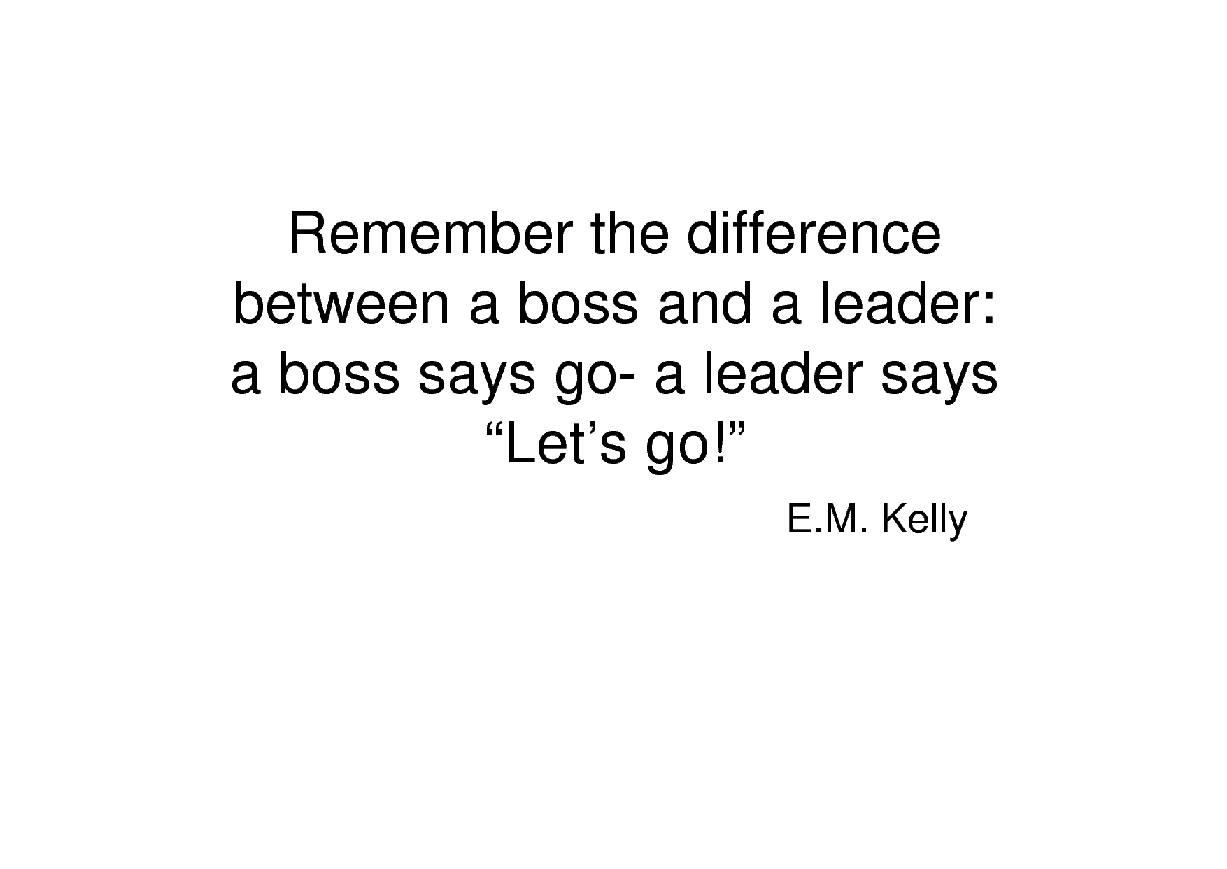 Leadership quote #1