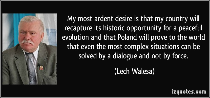 Lech Walesa's quote #4