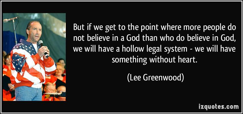 Lee Greenwood's quote #4