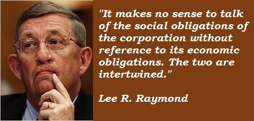 Lee R. Raymond's quote #2