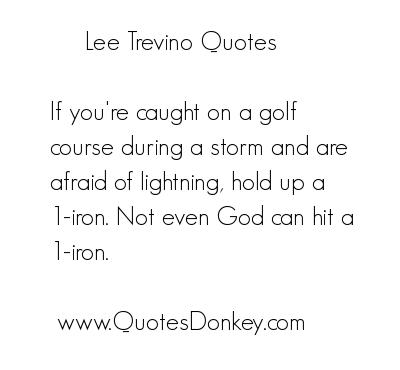 Lee Trevino's quote #5