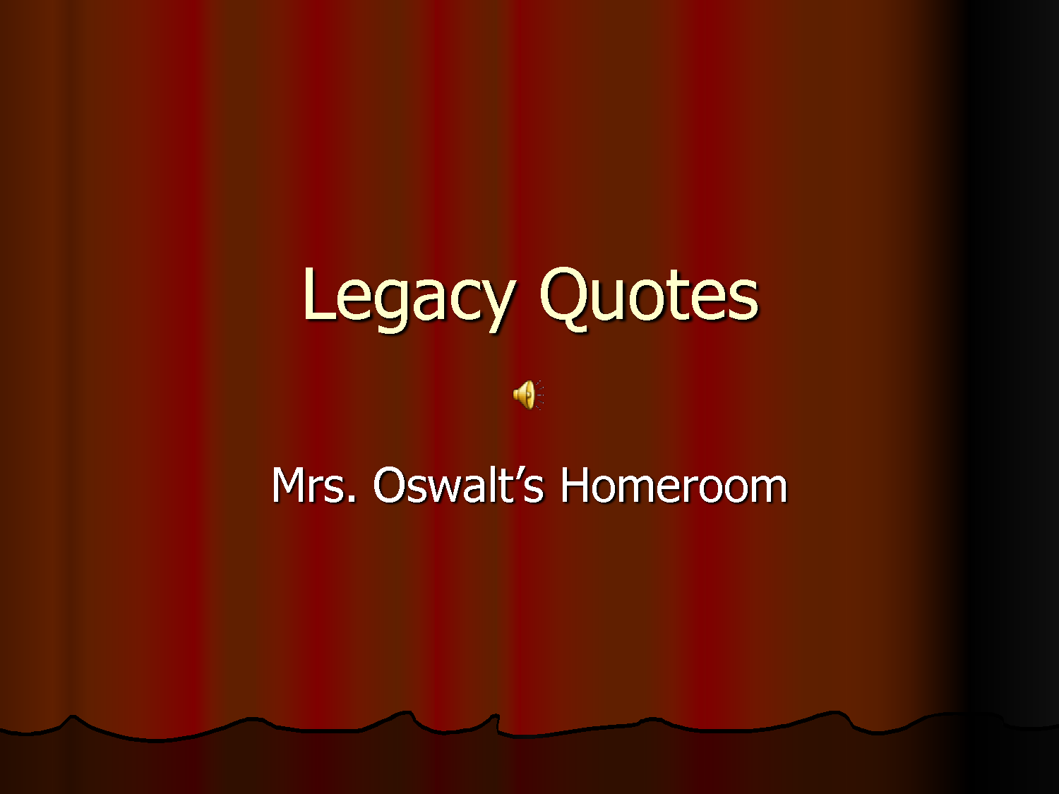 Legacy quote #2