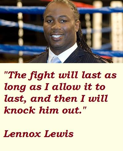Lennox Lewis's quote