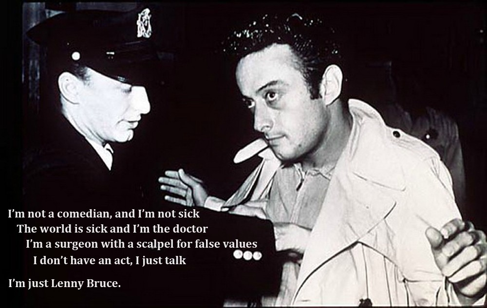 Lenny Bruce quote #1