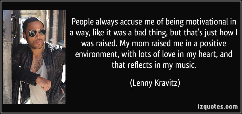 Lenny Kravitz's quote #1