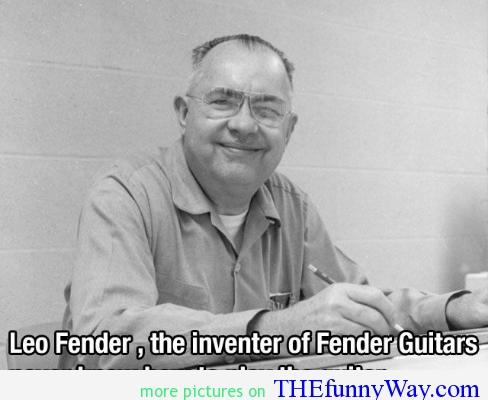 Leo Fender's quote #8