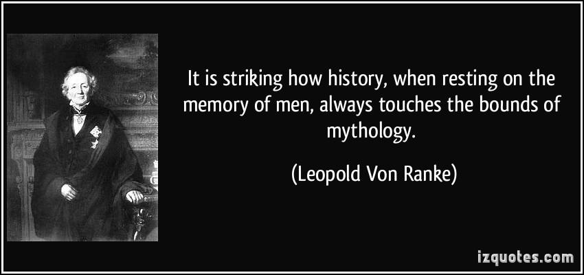 Leopold Von Ranke's quote #1