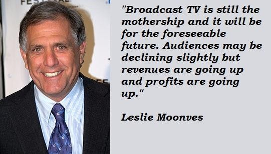 Leslie Moonves's quote #4