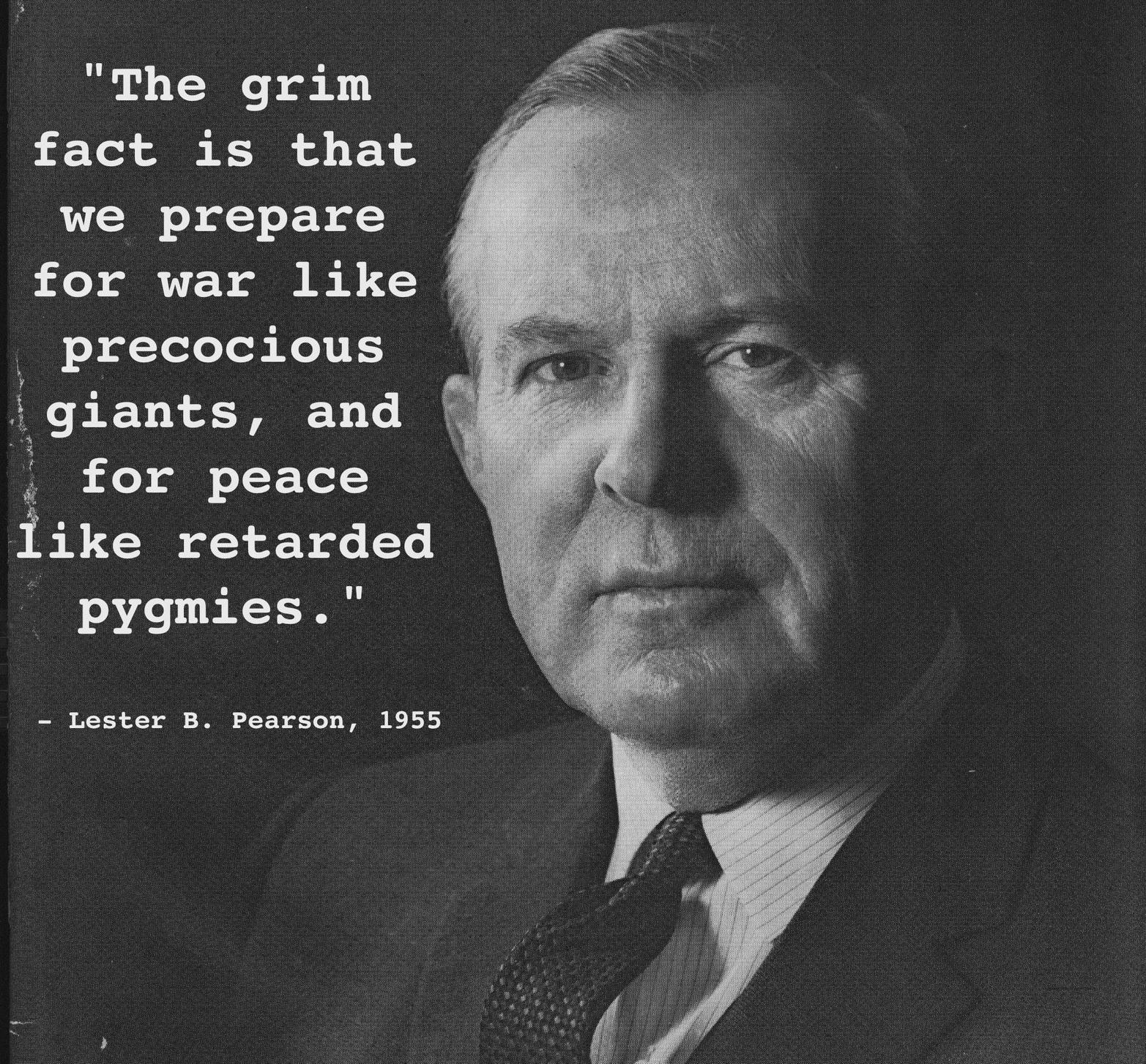 Lester B. Pearson's quote #1