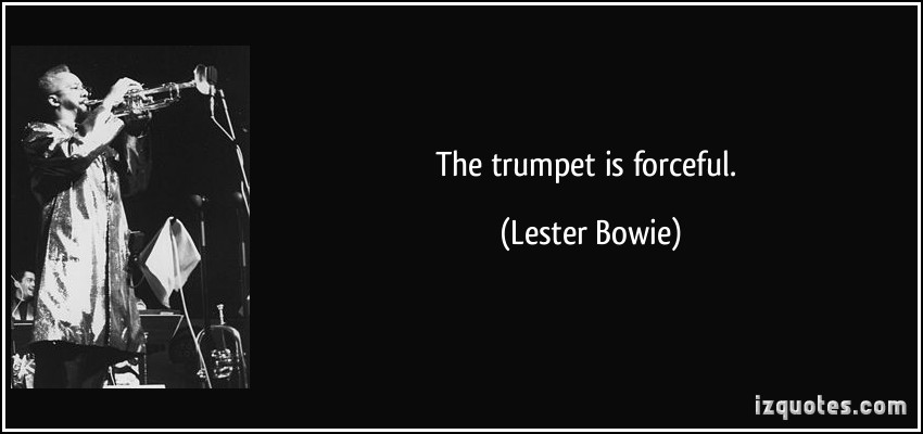 Lester Bowie's quote